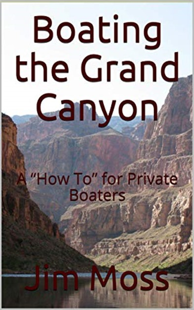 "Boating the Grand Canyon: A ""How To"" for Private Boaters"